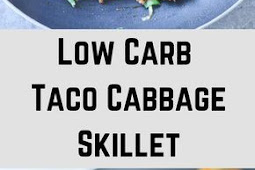 LOW CARB TACO CABBAGE SKILLET