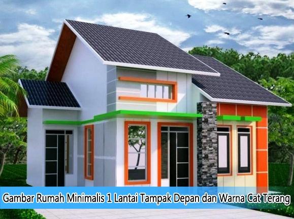 Gambar Rumah Minimalis 1 Lantai Tampak Depan Dan Warna Cat Terang