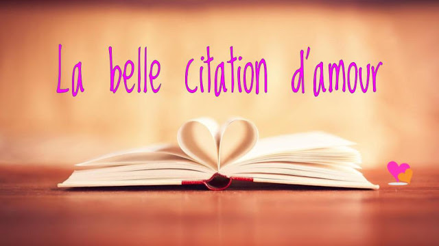 La belle citation d'amour