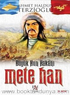 Ahmet Haldun Terzioğlu - Mete Han