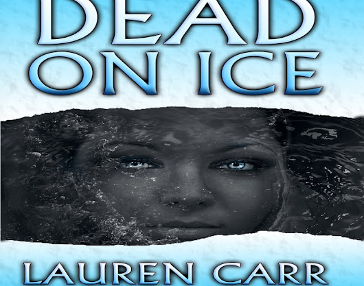 Book Tour: Dead On Ice by Lauren Carr