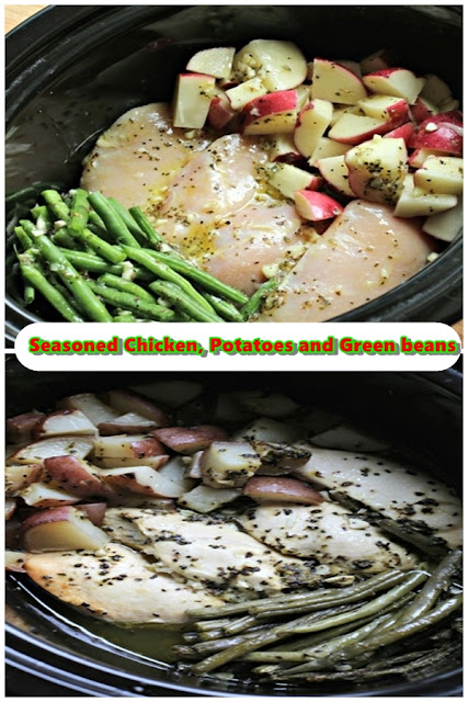 SEASONED CHICKEN, POTATOES AND GREEN BEANS