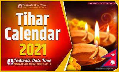 2021 Tihar Date Time in Nepal, 2021 Tihar Nepali Calendar
