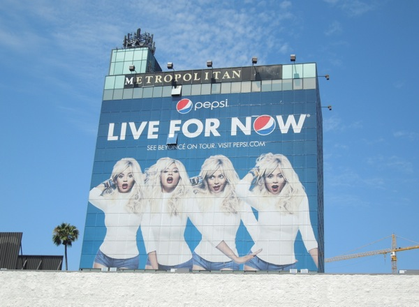 Giant Beyoncé Pepsi Live For Now billboard