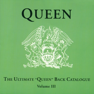 The Ultimate Queen Back Catalogue Volume III