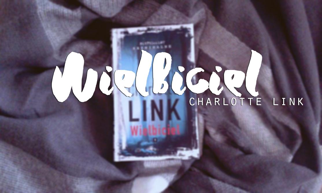 Charlotte Link - Wielbiciel