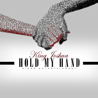 New Music: King Joshua – Hold My Hand