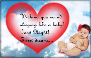 Wishing you sound sleeping like a baby! Good Night!Sweet dreams