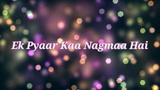 Ek Pyaar Ka Nagma Whatsapp Status Love Video