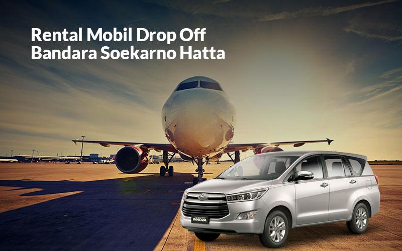 rental mobil innova reborn drop off bandara soekarno hatta