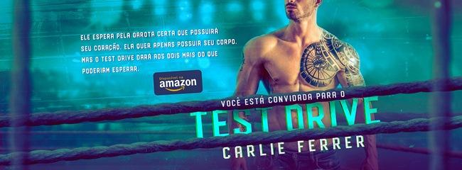 Resenha, livro, Test-Drive, Carlie-Ferrer, amazon, kindle-unlimited, blog-literario, petalas-de-liberdade