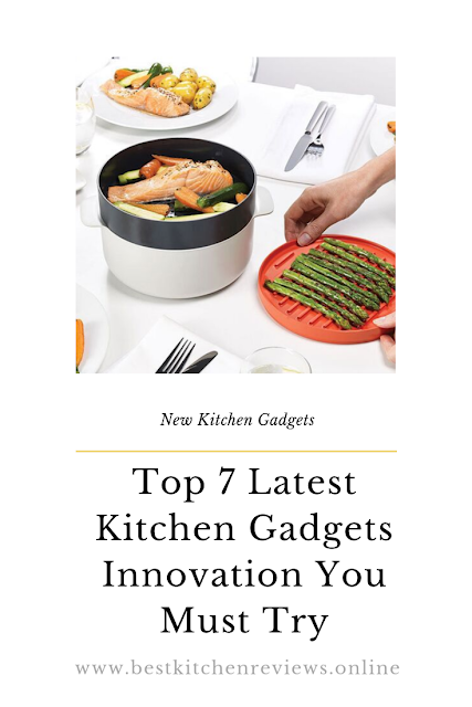 Top 7 Latest Kitchen Gadgets Innovation You Must Try | New Kitchen Gadgets 2019