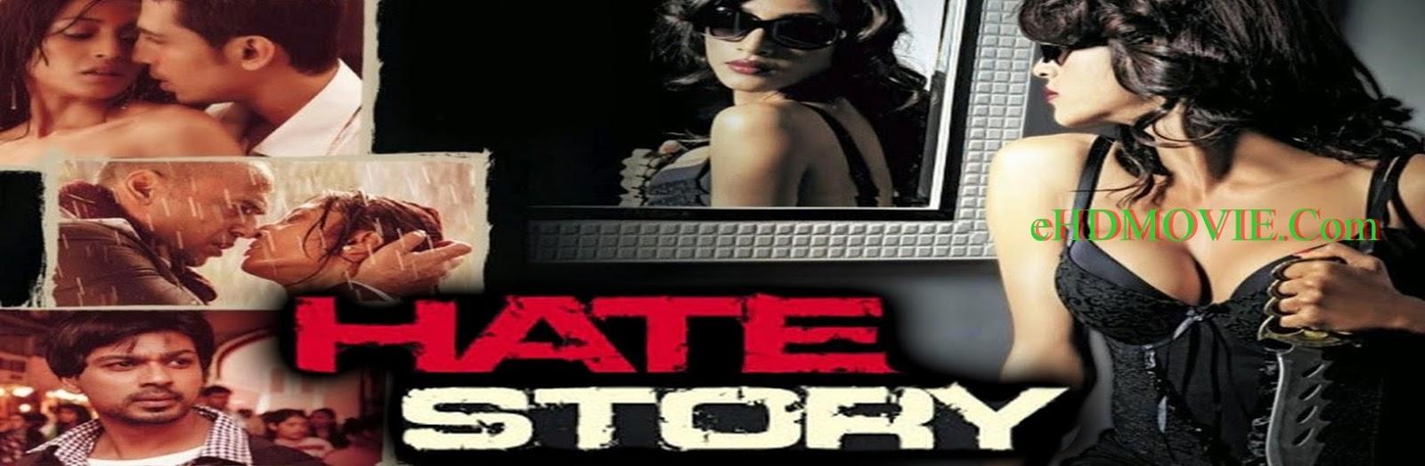 Hate Story 2012 Full Movie Hindi 720p - 480p ORG BRRip 400MB - 1GB ESubs Free Download