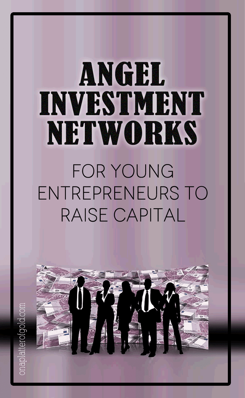 Top 6 UK Angel Investment Networks For Young Entrepreneurs To Raise Capital