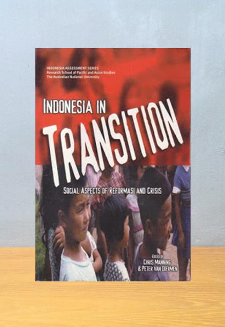INDONESIA IN TRANSITION, Chris Manning & Peter van Diermen