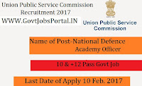 Union Public Service Commission Recruitment 2017-390 National Defence Academy Officer Post
