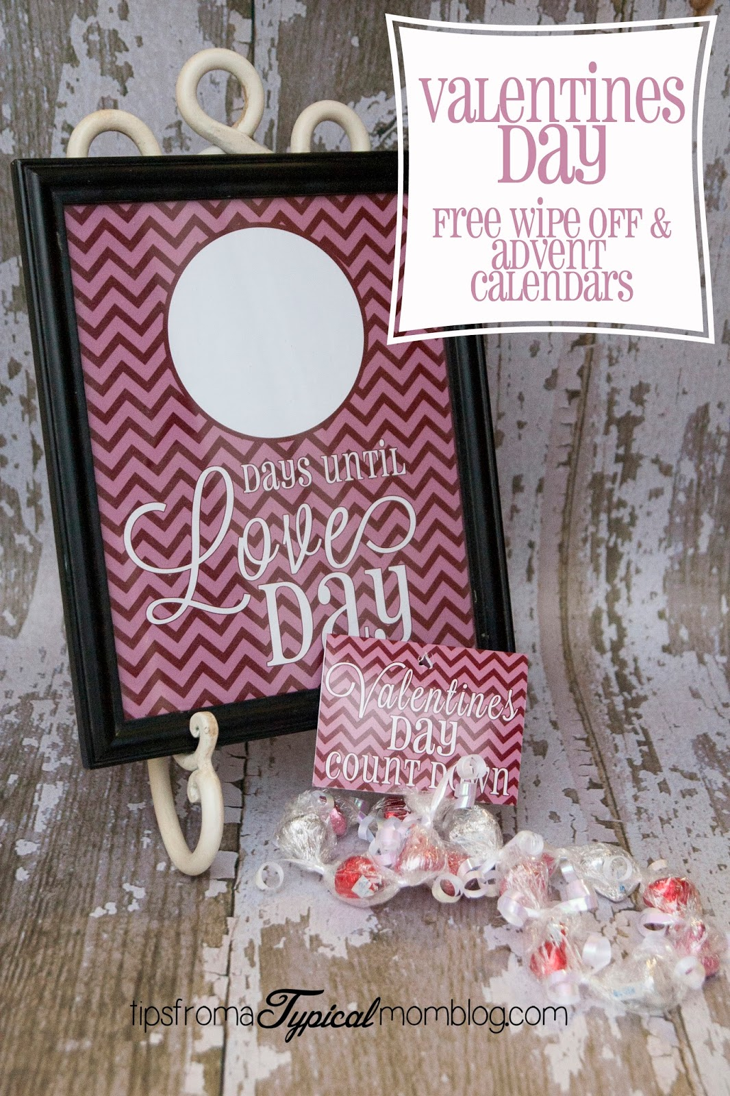 Valentines Day Free Wipe off and advent calendar printables