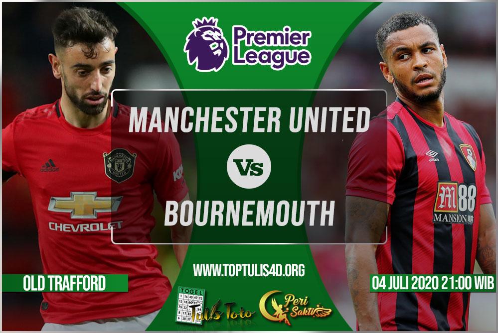 Prediksi Manchester United vs Bournemouth 04 Juli 2020