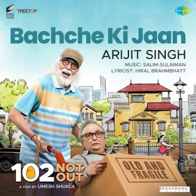 Bachche Ki Jaan Lyrics - 102 Not Out