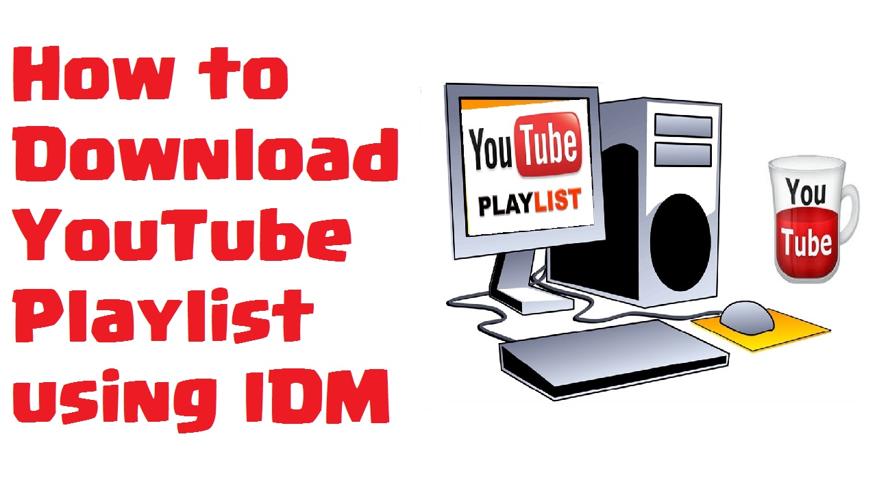 How to Download YouTube Playlist using IDM ▻Latest 2016