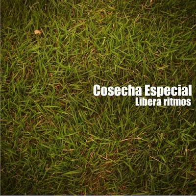 COSECHA ESPECIAL - Liberaritmos (2009)