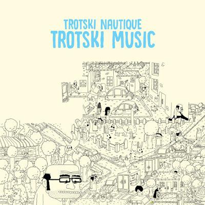 Trotski Nautique – Trotski Music