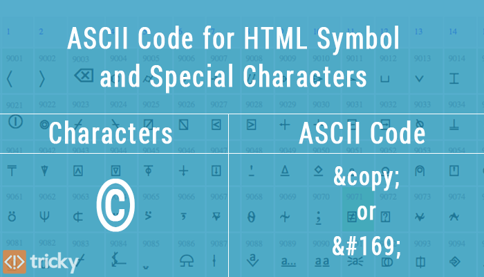 Ascii Code For Html Symbol And Special Characters Tricky Solution