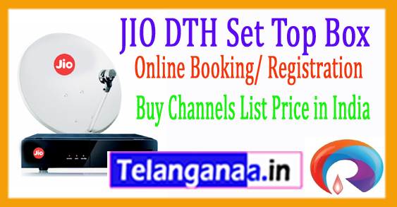 JIO DTH Set Top Box Online Booking/ Registration Buy Channels List Price in India