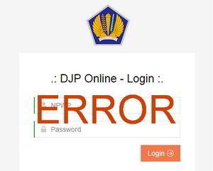 Solusi Error DJP Online SO002 Data Pengguna Tidak Ditemukan Saat Login DJP Online