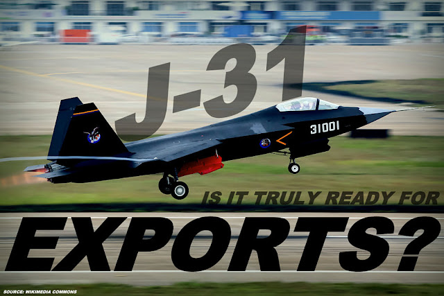 FEATURED | Shenyang J-31/FC-31 Gyrfalcon : Is it Truly Ready for Exports?