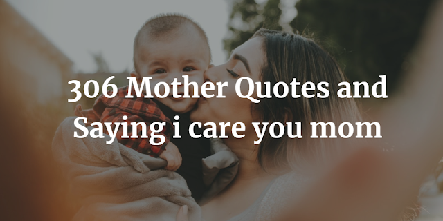 Mother Quotes and Saying