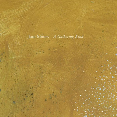 Jam Money A Gathering Kind  - alien transistor 2016