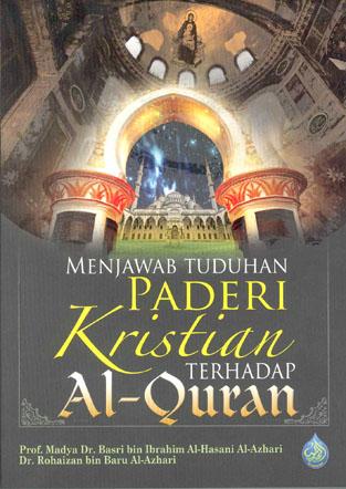 Menjawab tuduhan paderi Kristian terhadap Al-Quran
