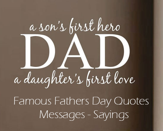 Famous Happy Fathers Day Quotes - Messages - Greetings