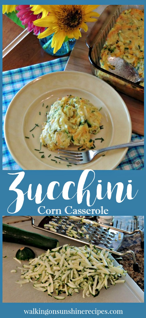 Zucchini Corn Casserole | Walking on Sunshine Recipes