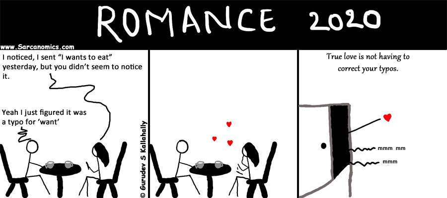 Romance in 2020, Future definition of true love, Correcting typos, chivalry, comics, webcomics, sarcanomics
