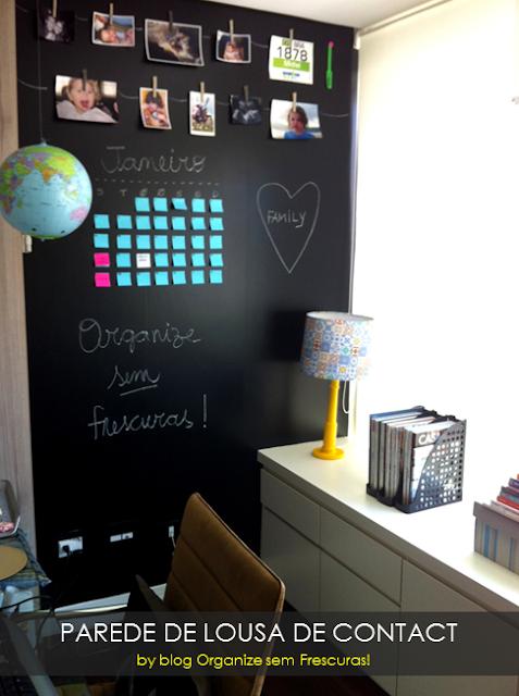 Prede de lousa do blog Organize sem Frescuras