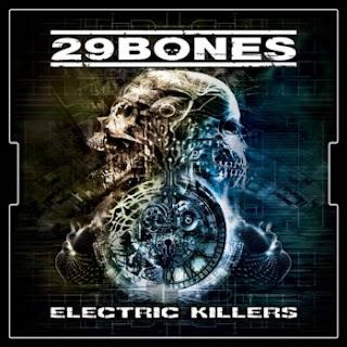 """Ο δίσκος των 29 Bones """"Electric Killers"""""""