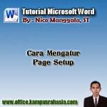 Cara Mengatur Page Setup pada Microsoft Word
