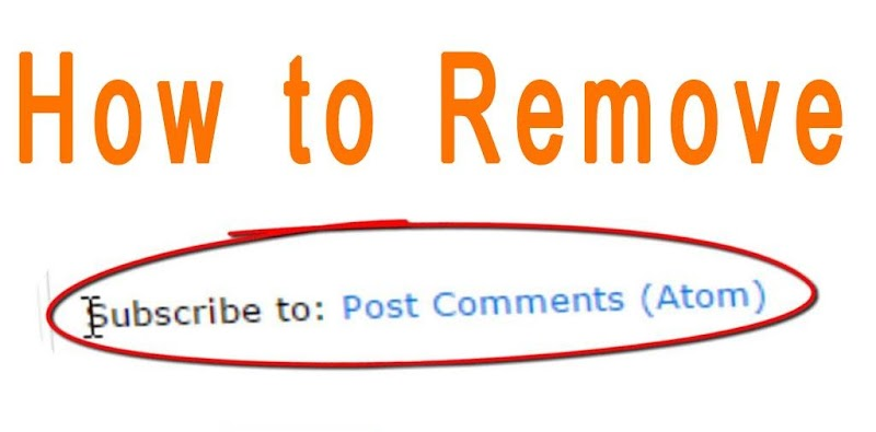 How to Remove subscribe to posts (atom) link from blogger
