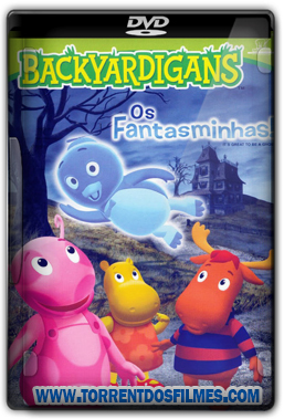 Backyardigans Os Fantasminhas (2012) Torrent Dublado DVDRip