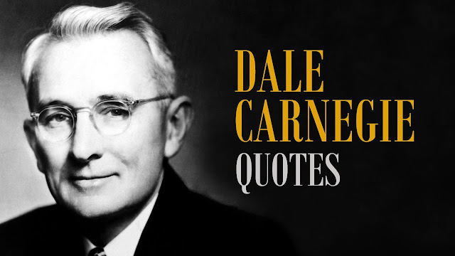 Top Dale Carnegie Quotes 25  Motivational  quotes