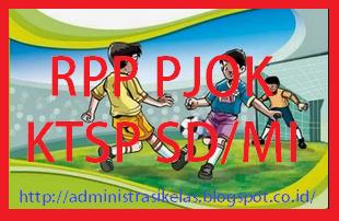 RPP PJOK KTSP SD/MI Kelas I - VI