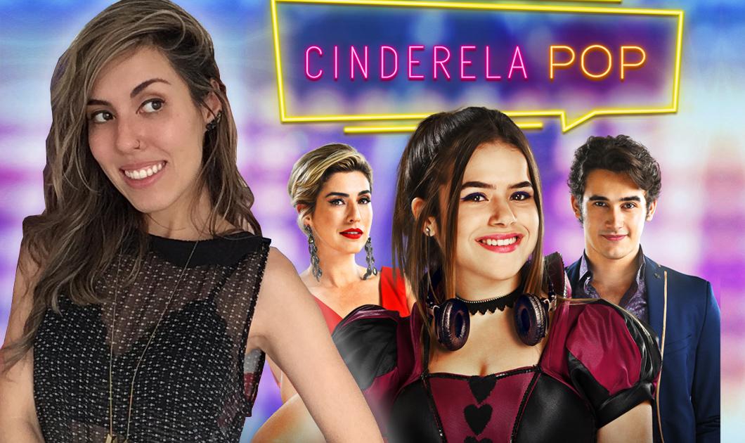Filme Cinderela Pop: 5 coisas que eu mais gostei e 1 coisa que eu não gostei