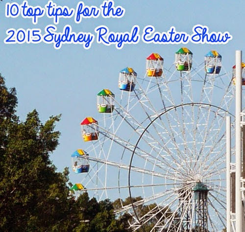 Wednesday, April 1 Sydney Easter Show 2015 - my top ten tips ...
