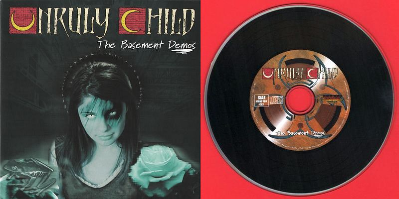 UNRULY CHILD - The Basement Demos - disc