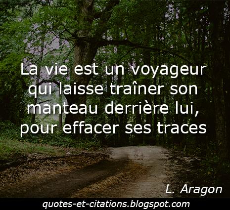 citation la vie est un voyageur