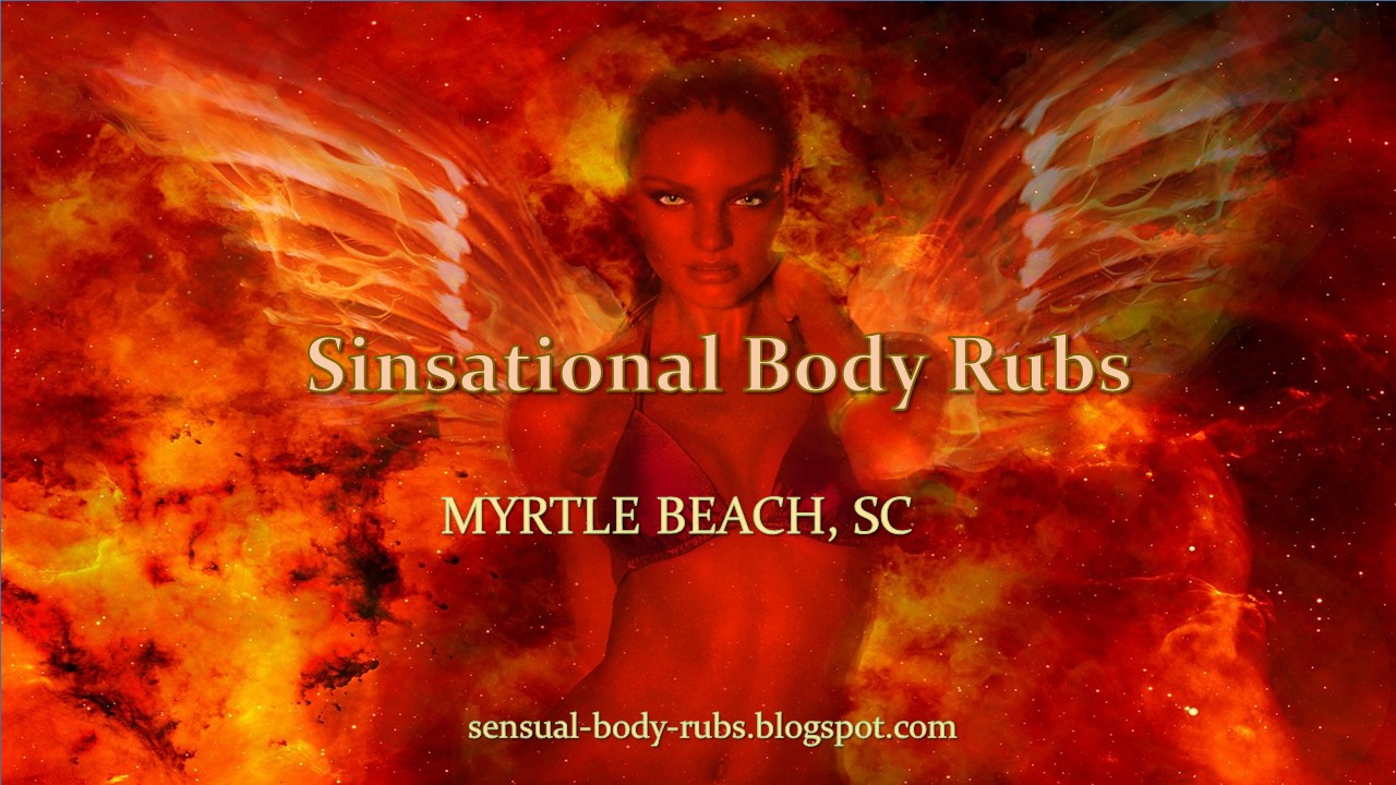 That myrtle beach naked massage lie