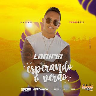LA FURIA - ESPERANDO O VERÃO 2019 - [ MUSICAS NOVAS ]