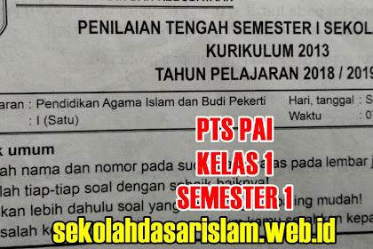 SOAL PTS PAI SD/MI Kelas 1 Semester 1 tahun ajaran 2018/2019 + KUNCI JAWABAN